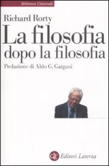 La filosofia dopo la filosofia - Richard Rorty - copertina