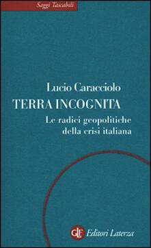 Rallydeicolliscaligeri.it Terra incognita. Le radici geopolitiche della crisi italiana Image