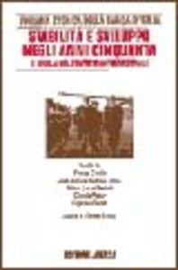 Libro Ricerche per la storia della Banca d'Italia. Vol. 7\1: Stabilità e sviluppo negli anni Cinquanta. L'Italia nel contesto internazionale.