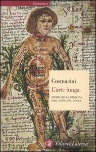 L' arte lunga. Storia della medicina dall'antichità a oggi