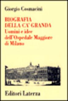 Grandtoureventi.it Biografia della Ca' Granda. Uomini e idee dell'Ospedale Maggiore di Milano Image