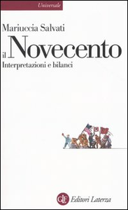 Libro Il Novecento. Interpretazioni e bilanci Mariuccia Salvati