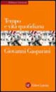 Libro Tempo e vita quotidiana Giovanni Gasparini