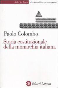 Libro Storia costituzionale della monarchia italiana Paolo Colombo