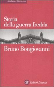 Libro Storia della guerra fredda Bruno Bongiovanni