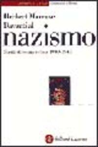 Foto Cover di Davanti al nazismo. Scritti di teoria critica 1940-1948, Libro di Herbert Marcuse, edito da Laterza