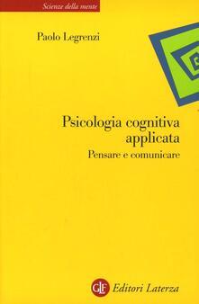 Cocktaillab.it Psicologia cognitiva applicata. Pensare e comunicare Image