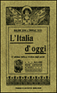 Libro L' Italia d'oggi Bolton King , Thomas Okey
