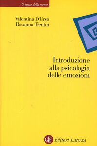 Libro Introduzione alla psicologia delle emozioni Valentina D'Urso , Rosanna Trentin