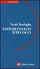 Editori italiani ieri e oggi