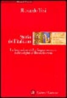 Squillogame.it Storia dell'italiano. La formazione della lingua comune dalle origini al Rinascimento Image