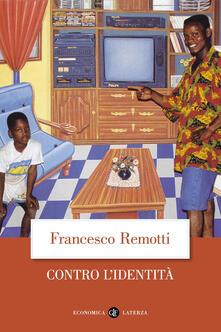 Contro l'identità - Francesco Remotti - copertina