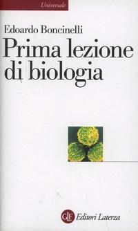 Prima lezione di biologia - Boncinelli Edoardo - wuz.it