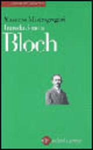 Libro Introduzione a Bloch Massimo Mastrogregori