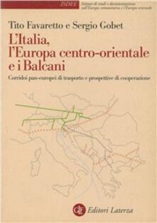 Criticalwinenotav.it L' Italia, l'Europa centro-orientale e i Balcani. Corridoi pan-europei di trasporto e prospettive di cooperazione Image