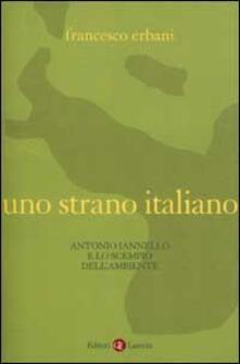 Filmarelalterita.it Uno strano italiano. Antonio Iannello e lo scempio dell'ambiente Image