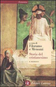 Libro Storia del cristianesimo. Vol. 2: Il Medioevo. Mario Gallina , Grado Giovanni Merlo , Giovanni Tabacco
