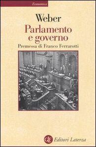 Libro Parlamento e governo. Per la critica politica della burocrazia e del sistema dei partiti Max Weber