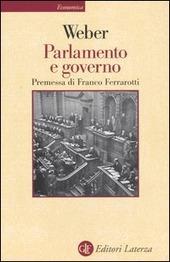 Parlamento e governo. Per la critica politica della burocrazia e del sistema dei partiti