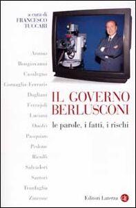 Libro Il governo Berlusconi. Le parole, i fatti, i rischi
