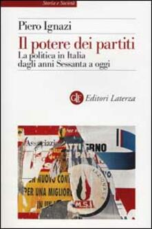 Amatigota.it Il potere dei partiti. La politica in Italia dagli anni Sessanta a oggi Image