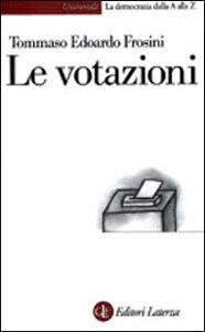 Foto Cover di Le votazioni, Libro di Tommaso E. Frosini, edito da Laterza