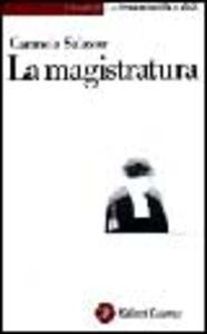 Foto Cover di La magistratura, Libro di Carmela Salazar, edito da Laterza