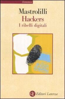 Lpgcsostenible.es Hackers. I ribelli digitali Image