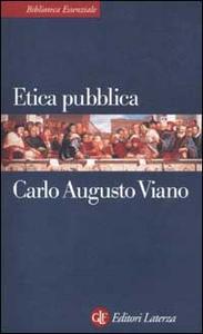 Libro Etica pubblica Carlo A. Viano