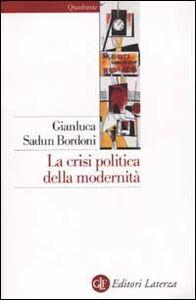 Libro La crisi politica della modernità Gianluca Sadun Bordoni