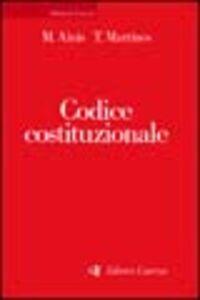 Foto Cover di Codice costituzionale, Libro di Michele Ainis,Temistocle Martines, edito da Laterza