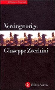 Libro Vercingetorige Giuseppe Zecchini