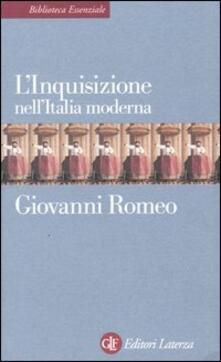 L' Inquisizione nell'Italia moderna - Giovanni Romeo - copertina