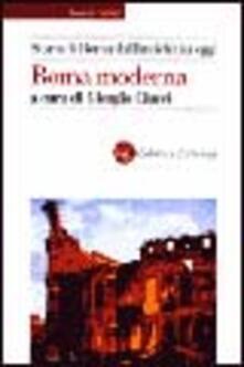 Storia di Roma dallantichità a oggi. Roma moderna.pdf