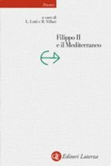 Voluntariadobaleares2014.es Filippo II e il Mediterraneo Image