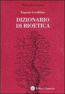 Libro Dizionario di bioetica Eugenio Lecaldano