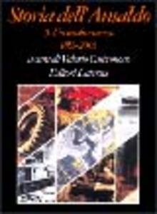 Libro Storia dell'Ansaldo. Vol. 9: Un secolo e mezzo (1853-2003).