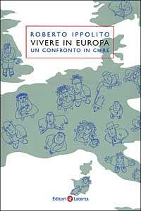 Libro Vivere in Europa. Un confronto in cifre Roberto Ippolito