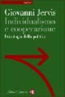 Individualismo e cooperazione. Psicologia della politica.pdf