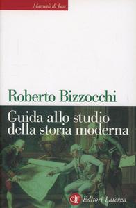 Libro Guida allo studio della storia moderna Roberto Bizzocchi