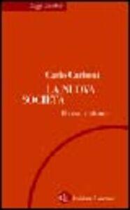 Libro La nuova società. Il caso italiano Carlo Carboni