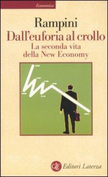 Rallydeicolliscaligeri.it Dall'euforia al crollo. La seconda vita della New Economy Image