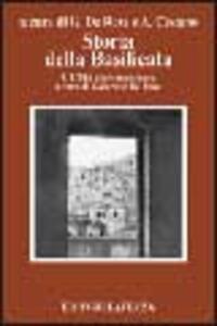 Storia della Basilicata. Vol. 4: L'età contemporanea.