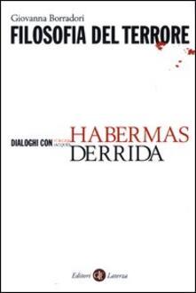 Filosofia del terrore. Dialoghi con Jürgen Habermas e Jacques Derrida.pdf