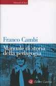 Libro Manuale di storia della pedagogia Franco Cambi