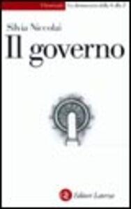 Foto Cover di Il governo, Libro di Silvia Niccolai, edito da Laterza