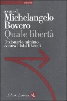 Listadelpopolo.it Quale libertà. Dizionario minimo contro i falsi liberali Image