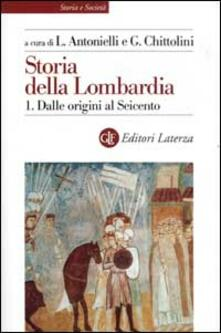 Storia della Lombardia. Vol. 1: Dalle origini al Seicento..pdf