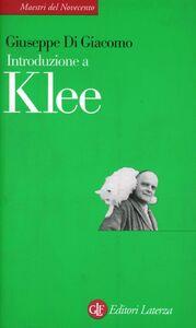 Foto Cover di Introduzione a Klee, Libro di Giuseppe Di Giacomo, edito da Laterza