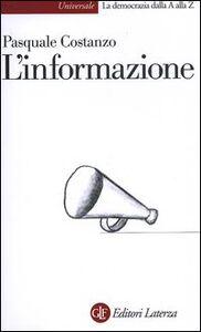 Foto Cover di L' informazione, Libro di Pasquale Costanzo, edito da Laterza